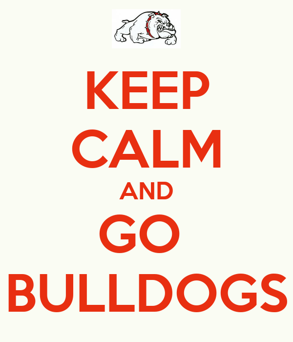 keep-calm-and-go-bulldogs-14.png