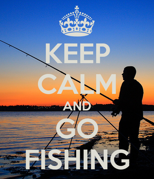 Keep calm and go fishing poster jmk keep calm o matic for Go go fishing