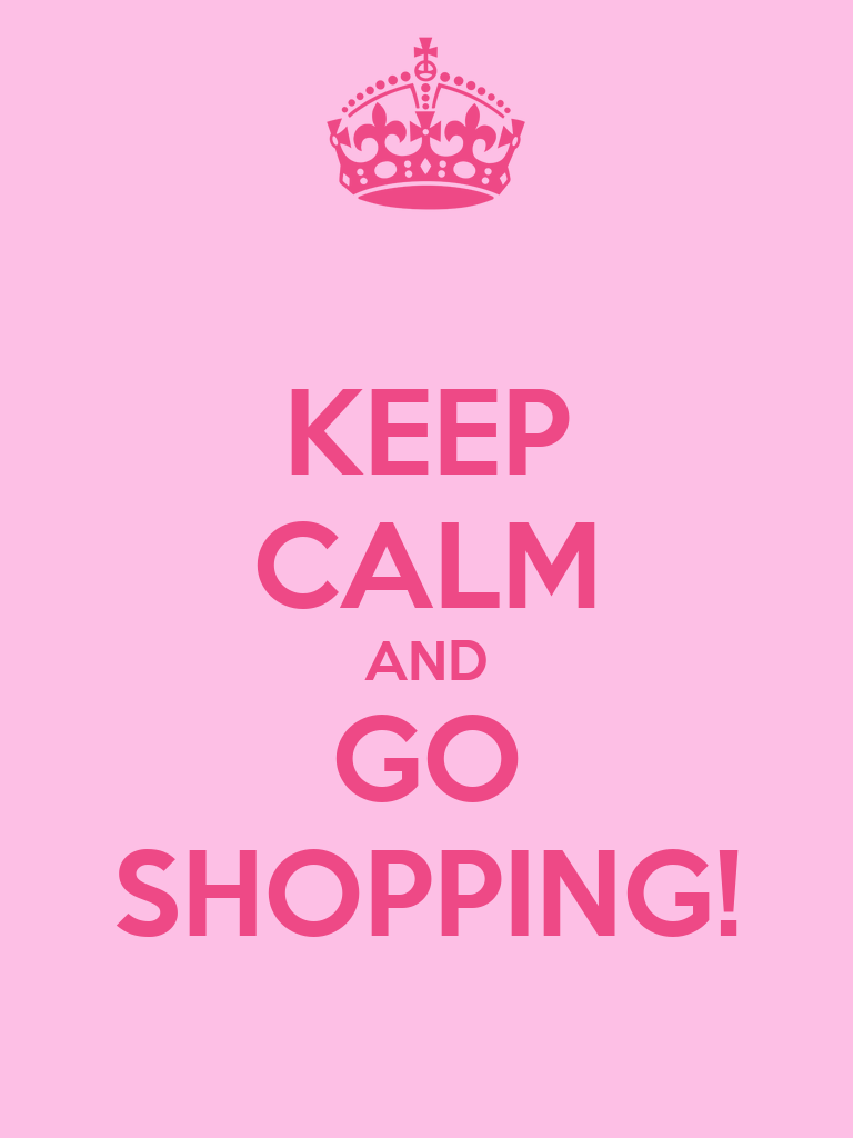 Keep Calm And Go Shopping Wallpapers Galleries Rela