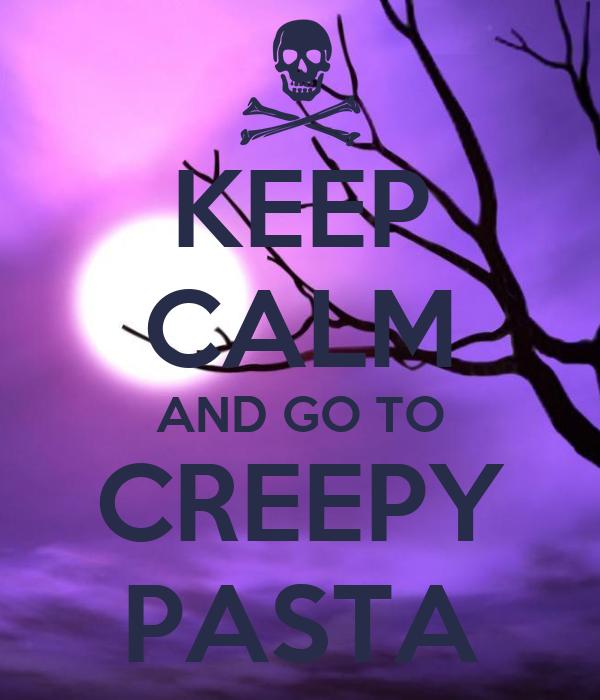 creepyoasta keep calm quotes backgrounds quotesgram