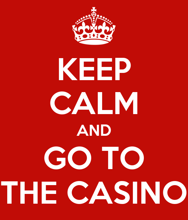 go to casino