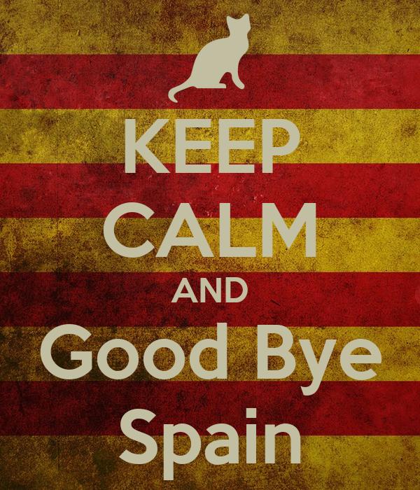good bye spain: