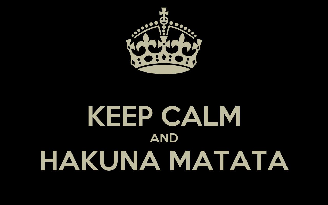 KEEP CALM AND HAKUNA MATATA Poster