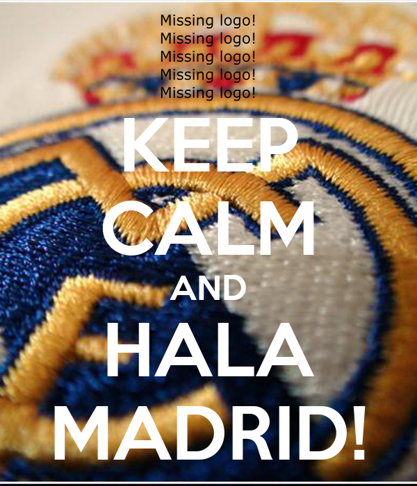 KEEP CALM AND HALA MADRID! - KEEP CALM AND CARRY ON Image Generator: keepcalm-o-matic.co.uk/p/keep-calm-and-hala-madrid-1054