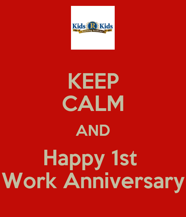 Keep calm and happy st work anniversary poster suzanne
