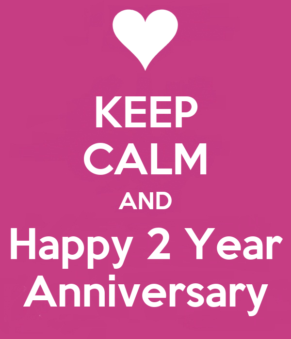 Keep calm and happy year anniversary poster nick