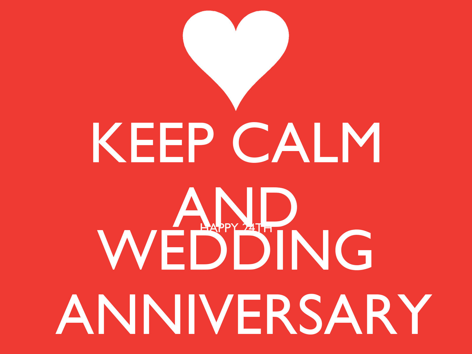 24 Wedding Anniversary Gift: KEEP CALM AND HAPPY 24TH WEDDING ANNIVERSARY Poster