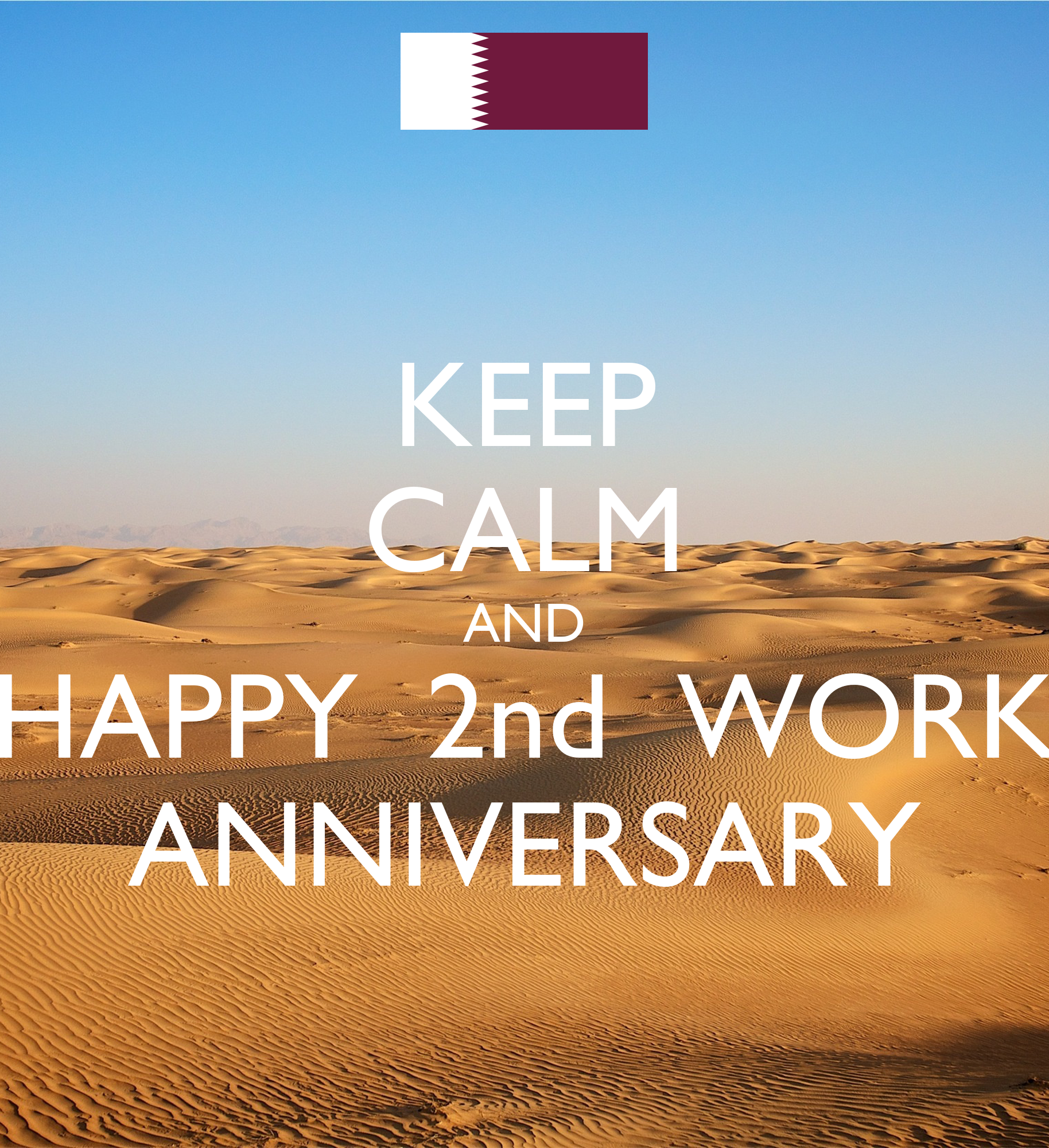 KEEP CALM AND HAPPY 2nd WORK ANNIVERSARY Poster