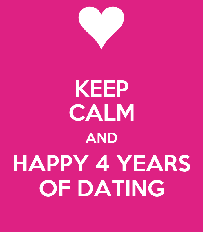 Dating for 4 years