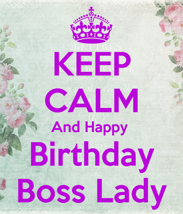 Surprising Keep Calm And Happy Birthday Boss Lady Poster Asdas Keep Calm Personalised Birthday Cards Cominlily Jamesorg