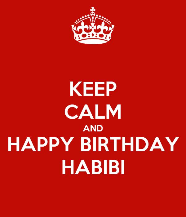 keep calm and happy birthday habibi poster caro keep calm o matic. Black Bedroom Furniture Sets. Home Design Ideas
