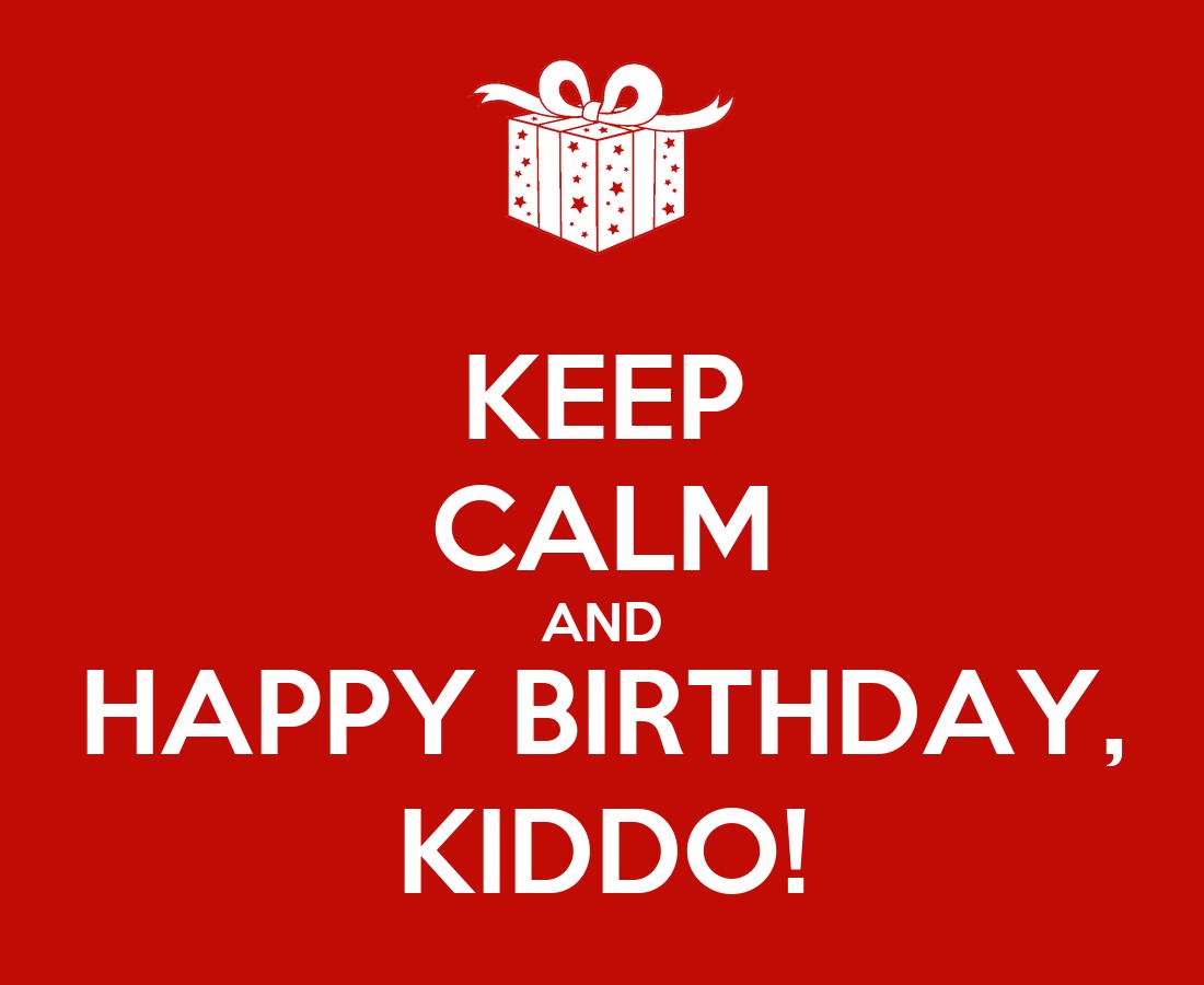 happy birthday kiddo
