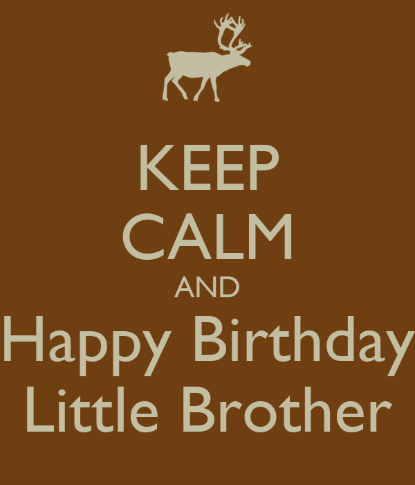 happy birthday little brother pictures