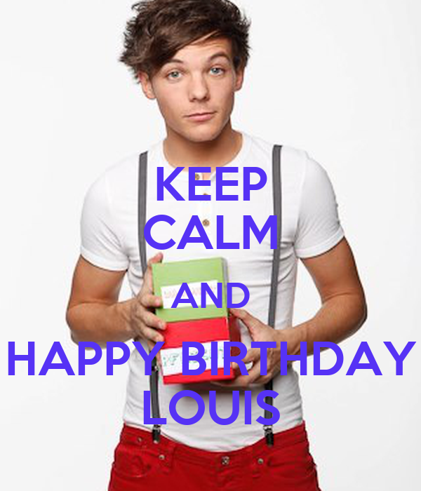Happy birthday louis the