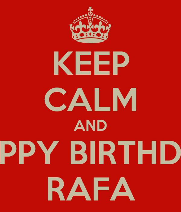 Felicidades Rafa2045! Keep-calm-and-happy-birthday-rafa-15