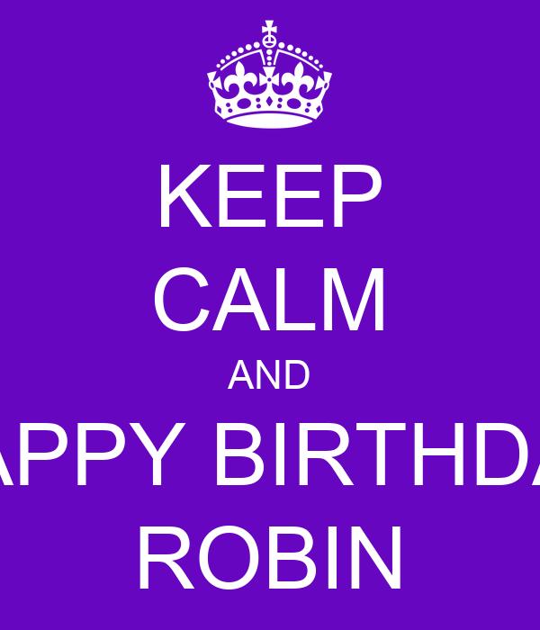 robin happy birthday