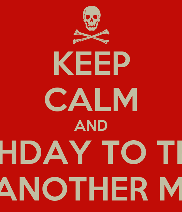Keep Calm And Happy Birthday To The Brother From Another Mother Poster Merrick Keep Calm O Matic