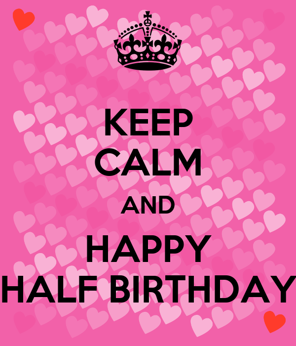 Happy Half Birthday Pictures to Pin on Pinterest ThePinsta