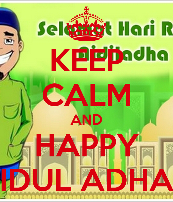 KEEP CALM AND HAPPY IDUL ADHA Poster