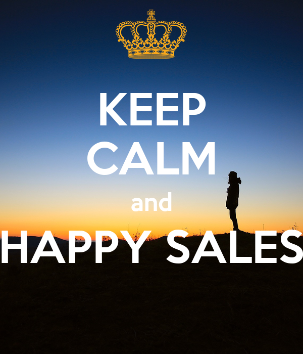 KEEP CALM and HAPPY SALES Poster   carlos