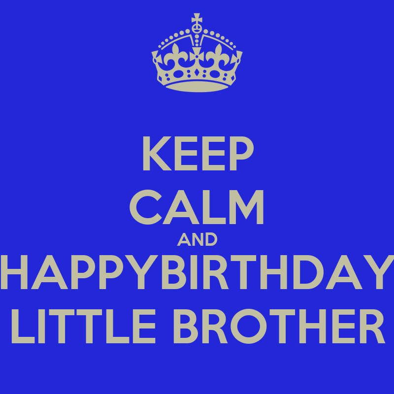 Happy Birthday Little Brother Images & Pictures - Becuo