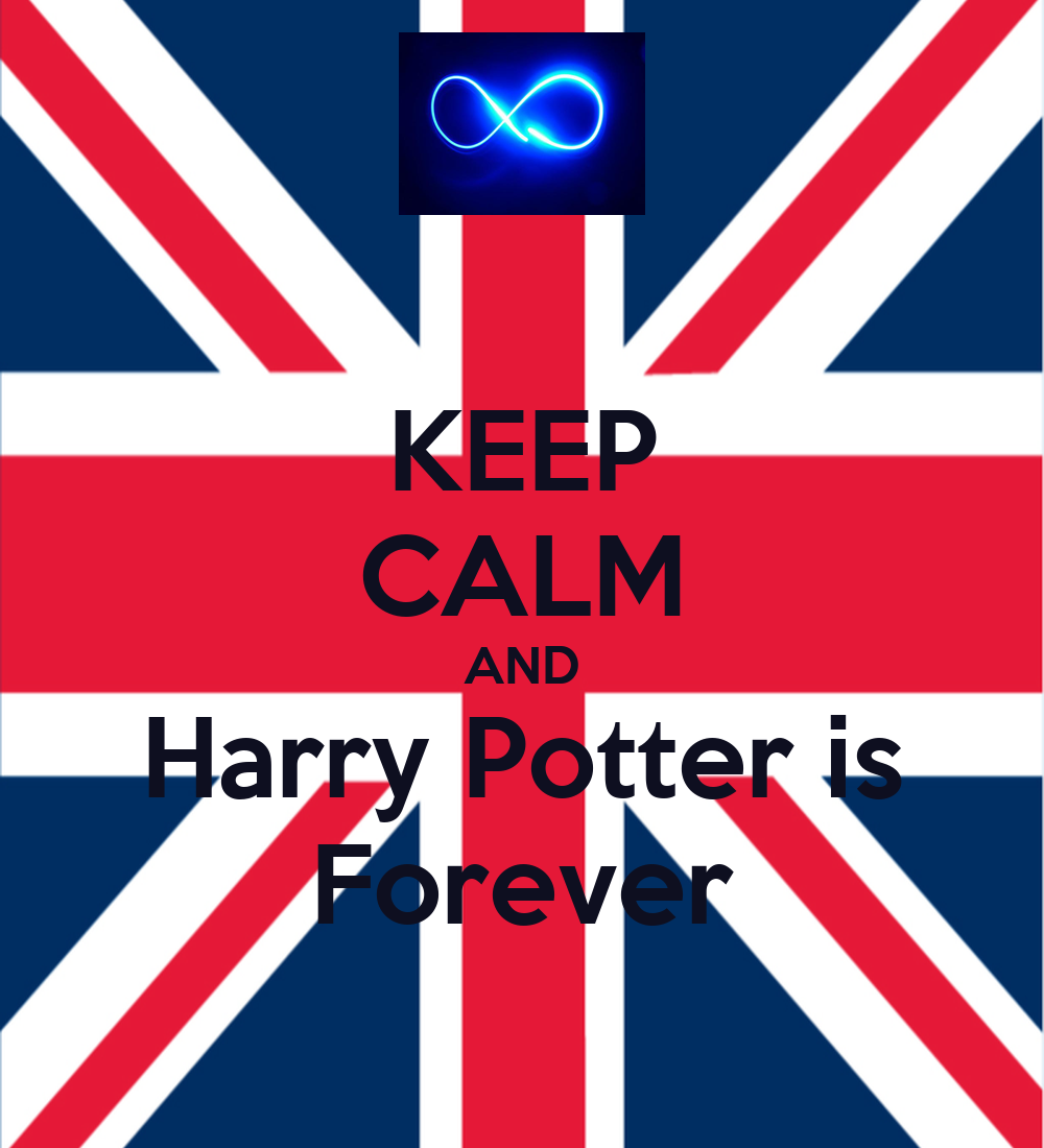 keep calm and harry potter is forever poster kauana