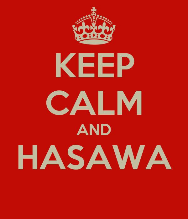 Keep Calm And Hasawa Poster Waqar Keep Calm O Matic