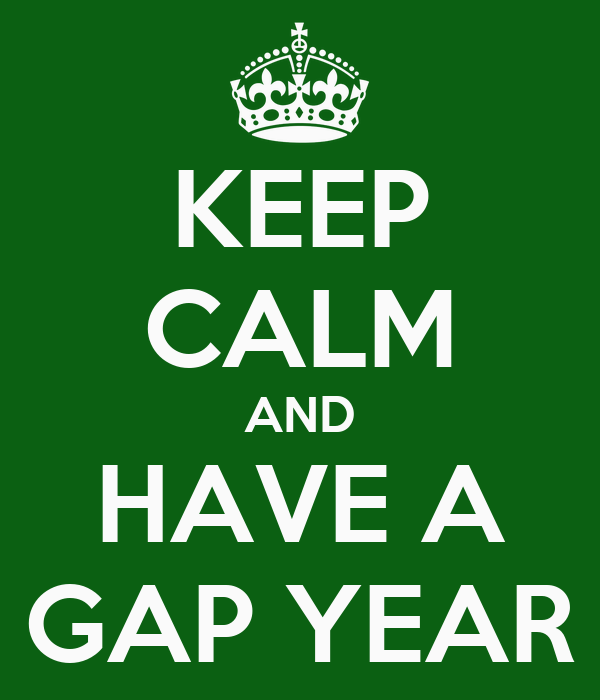 KEEP CALM AND HAVE A GAP YEAR Poster | Janae | Keep Calm-o ...