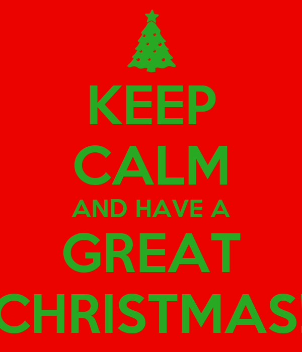 Keep Calm And Have A Great Christmas Poster Bob Keep