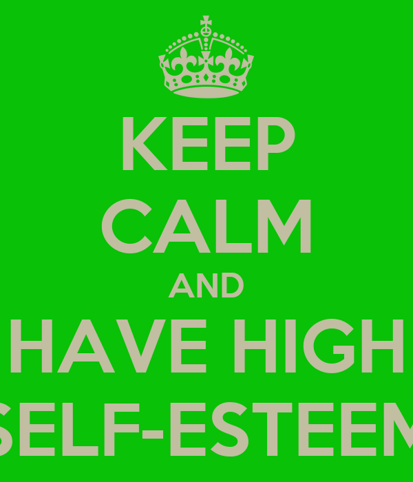 High Self High Self-esteem