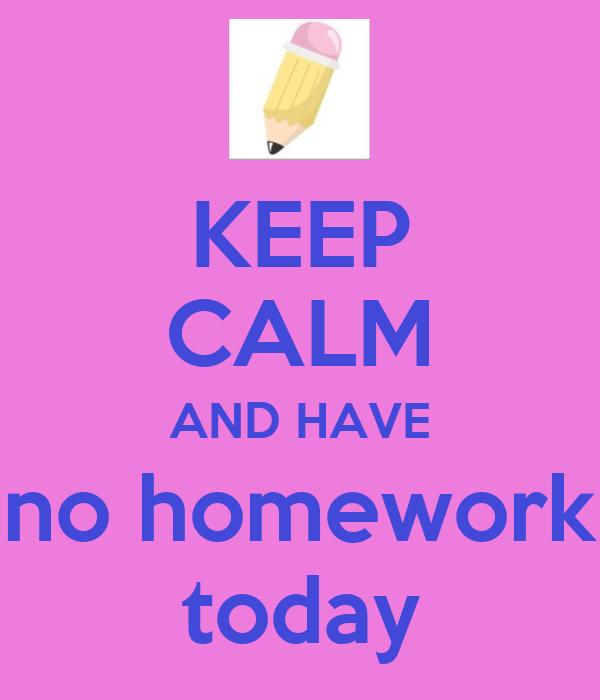 no homework today