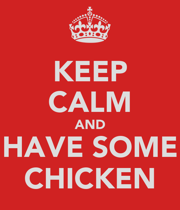 keep-calm-and-have-some-chicken.png