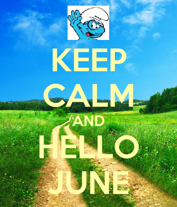 KEEP CALM AND HELLO JUNE   KEEP CALM AND CARRY ON Image Generator