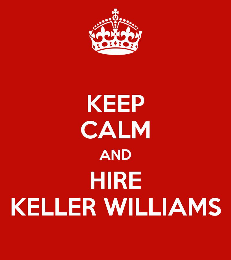 Keep Calm And Hire Keller Williams Poster Kim Callahan