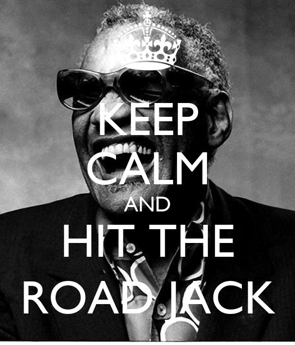 [Jeu] Association d'images - Page 19 Keep-calm-and-hit-the-road-jack-6