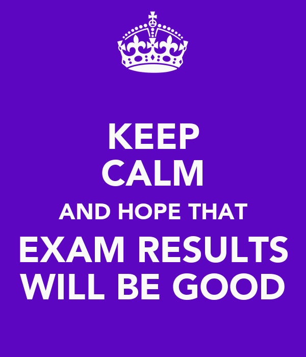 HSEB result nepal  Waiting For Exam Results Quotes