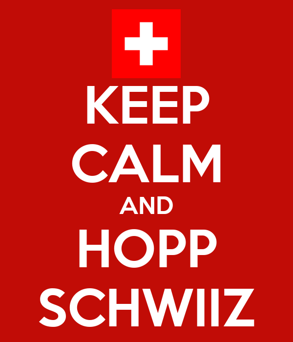 keep calm and hopp schwiiz poster chris keep calm o matic