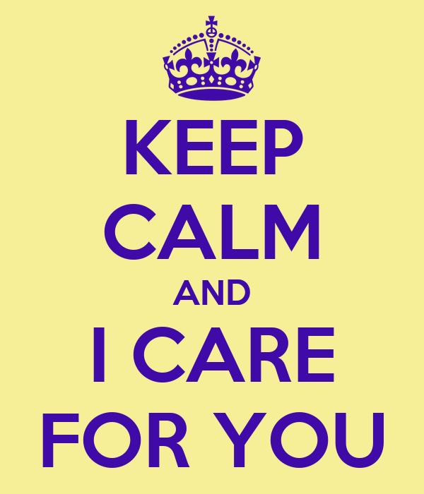 keep calm and i care for you poster piero keep calm o. Black Bedroom Furniture Sets. Home Design Ideas