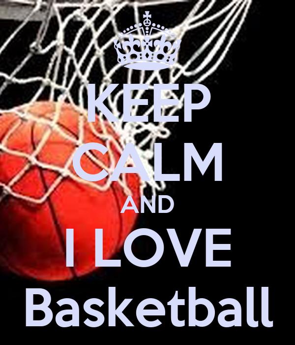 Keep Calm And I Love Basketball Poster Amanda Cantabria Keep