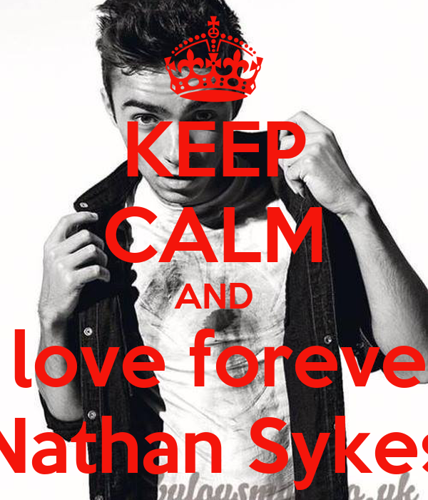 i Love Nathan Wallpaper Keep Calm And i Love Forever