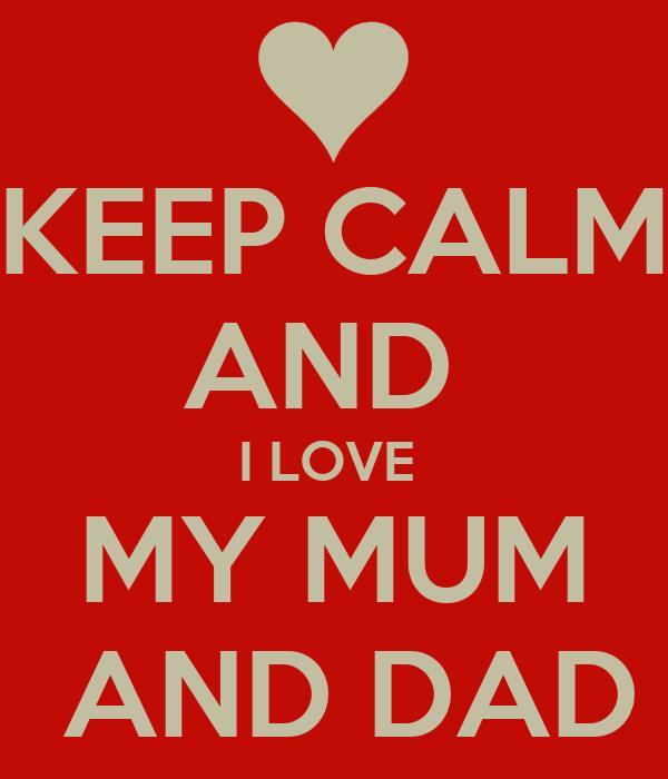 i love my mum and dad essay