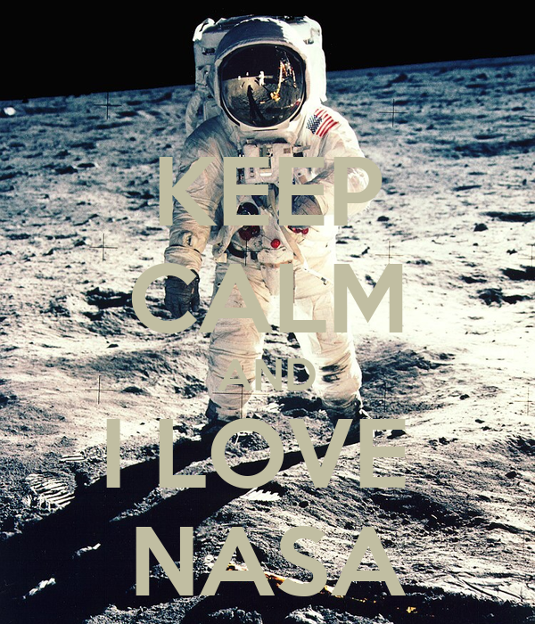 KEEP CALM AND I LOVE NASA Poster | Julia | Keep Calm-o-Matic