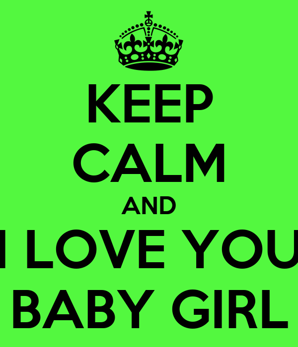 i love you baby girl images