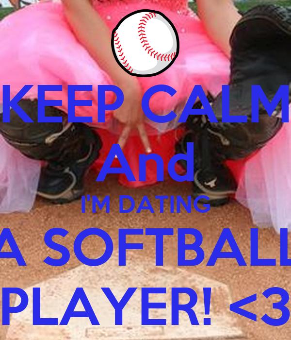 Keep Calm And Date a Softball Catcher Keep Calm And Date a Softbal