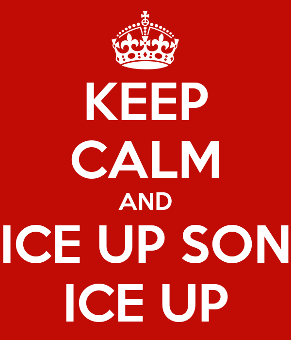 keep-calm-and-ice-up-son-ice-up.png