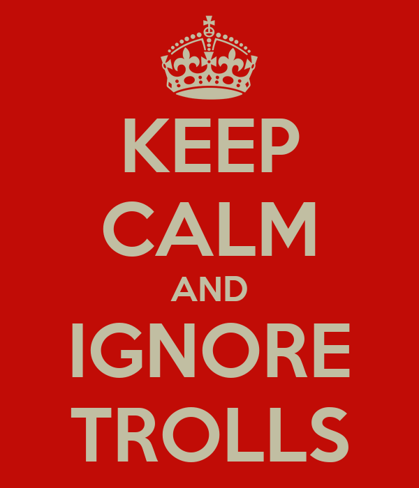 keep-calm-and-ignore-trolls-5.png