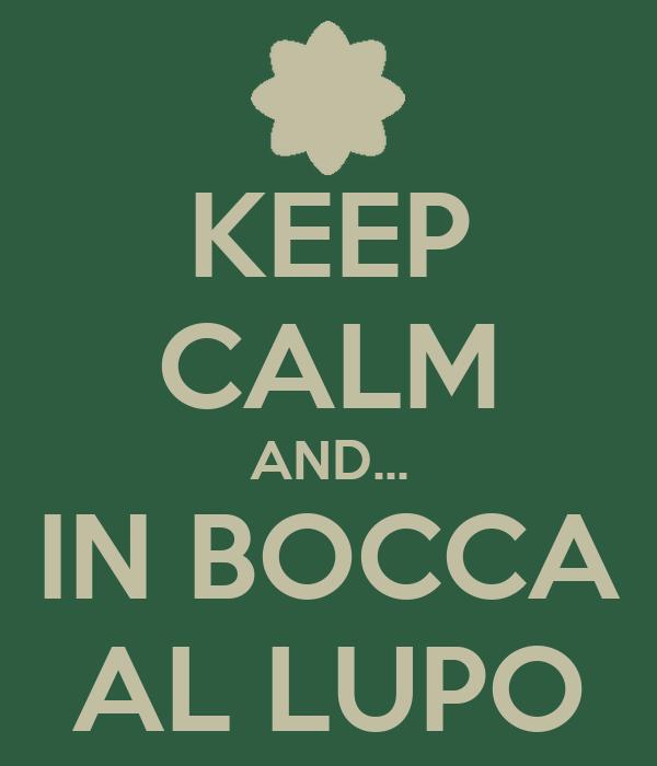 Keep calm and in bocca al lupo poster roy keep calm for Bocca da colorare