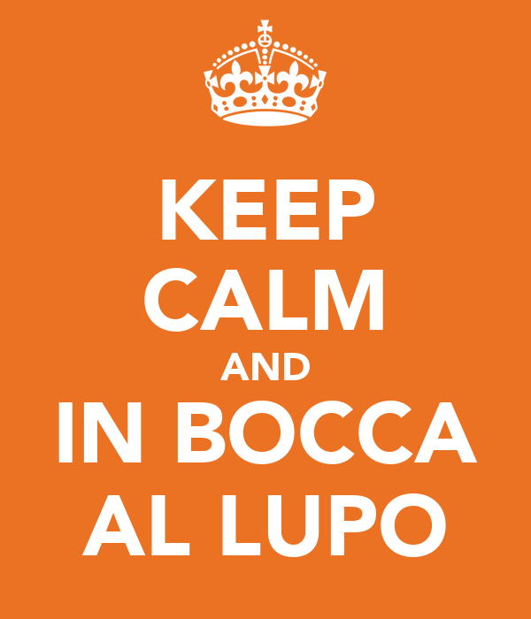 KEEP CALM AND IN BOCCA AL LUPO Poster | WIND | Keep Calm-o-Matic