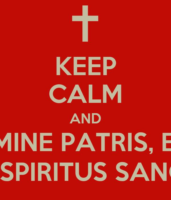 in Nomine Patris et Filii et Spiritus Sancti in Nomine Patris et Filii