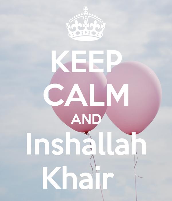 Image result for khair inshallah